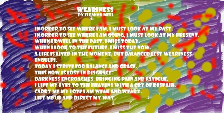 Weariness